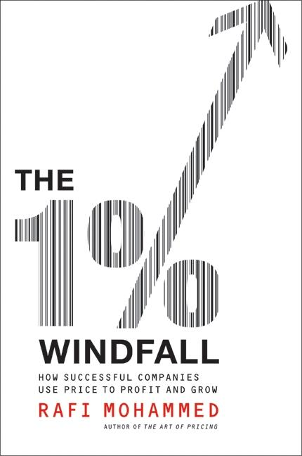 The 1% Windfall: How Successful Companies Use Price to Profit and Grow als Buch