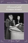 More Than Petticoats: Remarkable Florida Women