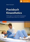 Praxisbuch Kinaesthetics