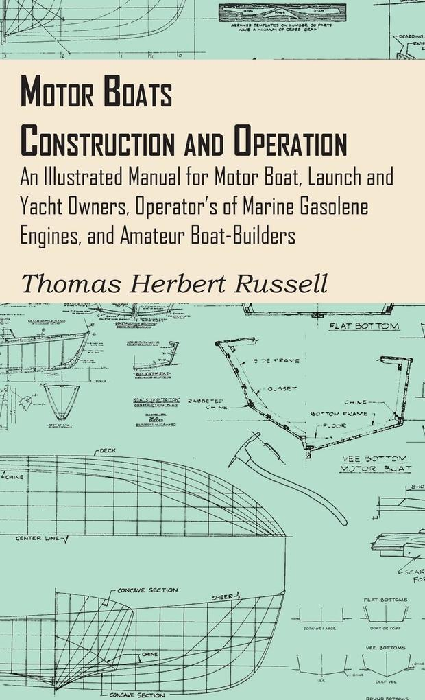 Motor Boats - Construction and Operation - An I...