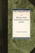 History of the United States Secret Serv