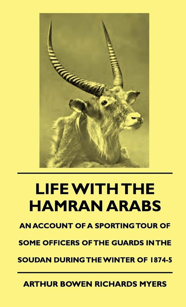 Life with the Hamran Arabs - An Account of a Sp...