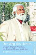 Der Weg des Lichtes. Biografie