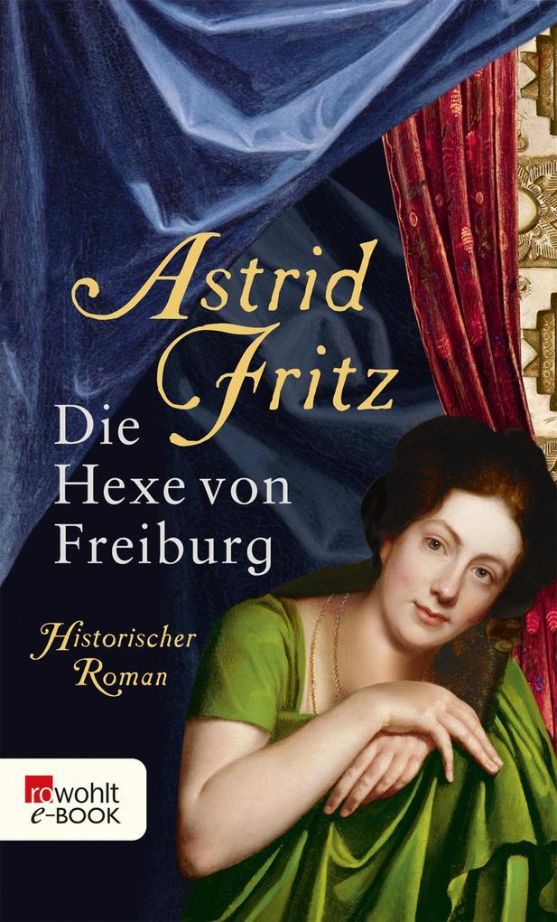 Die Hexe von Freiburg als eBook Download von As...