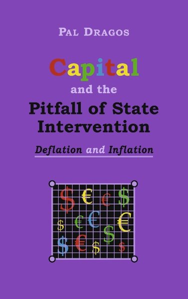 Capital and the Pitfall of State Intervention -...