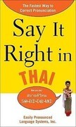 Say It Right in Thai: Easily Pronounced Language Systems