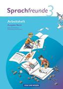 Sprachfreunde 3. Schuljahr. Neubearbeitung 2010 Ausgabe Nord (Berlin, Brandenburg, Mecklenburg-Vorpommern).Arbeitsheft