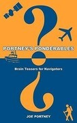Portney's Ponderables: Brain Teasers for Navigators