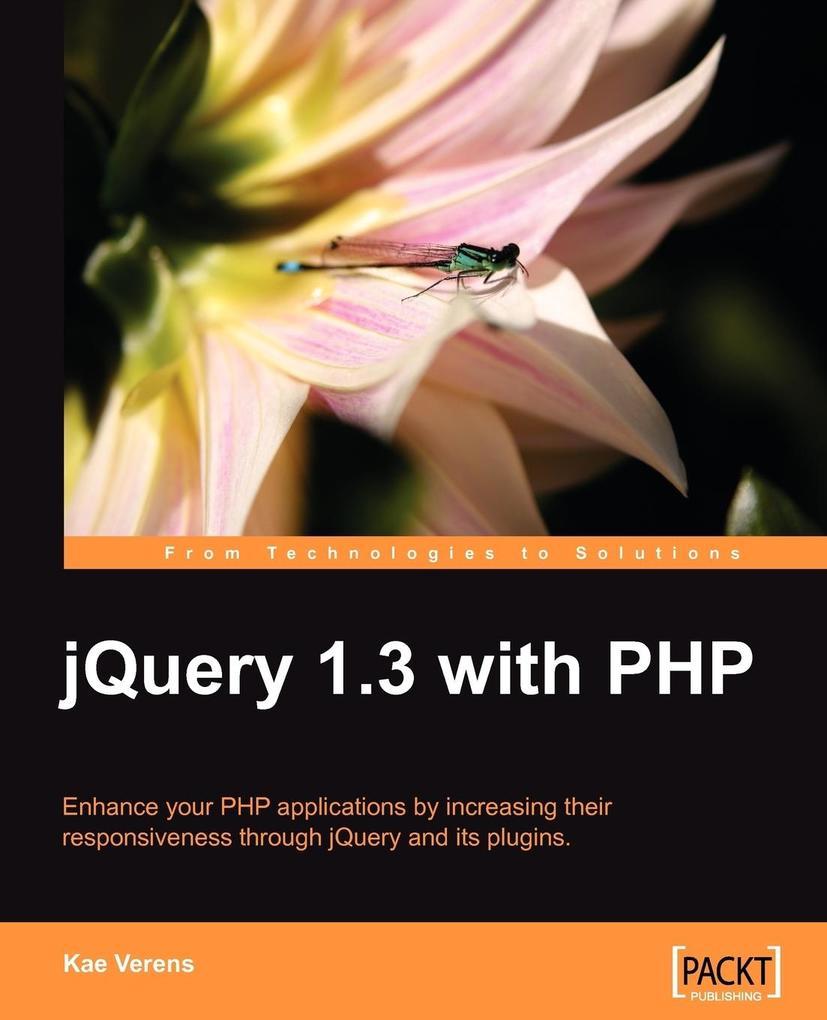 Jquery 1.3 with PHP als Taschenbuch von Kae Verens
