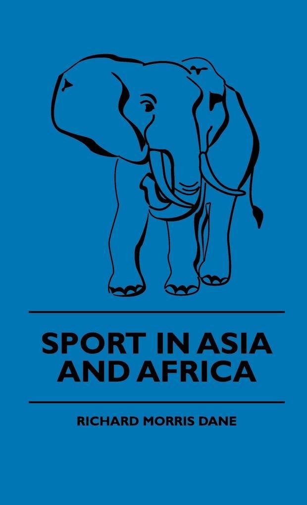 Sport In Asia And Africa als Buch von Richard M...