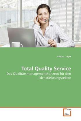 Total Quality Service als Buch von Stefan Geyer