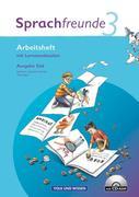 Sprachfreunde 3. Schuljahr. Neubearbeitung 2010. Ausgabe Süd (Sachsen, Sachsen-Anhalt, Thüringen). Arbeitsheft mit CD-ROM