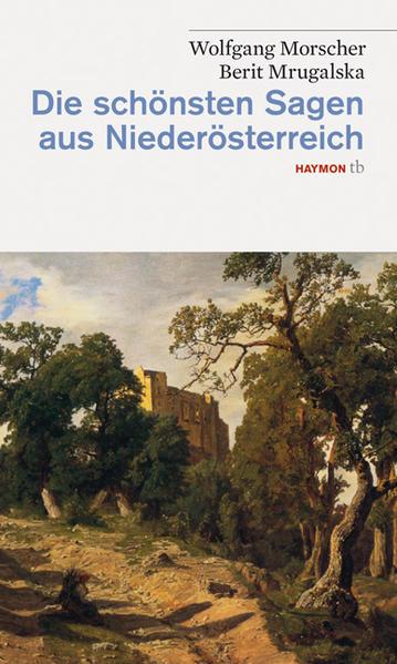 Die schönsten Sagen aus Niederösterreich als Taschenbuch
