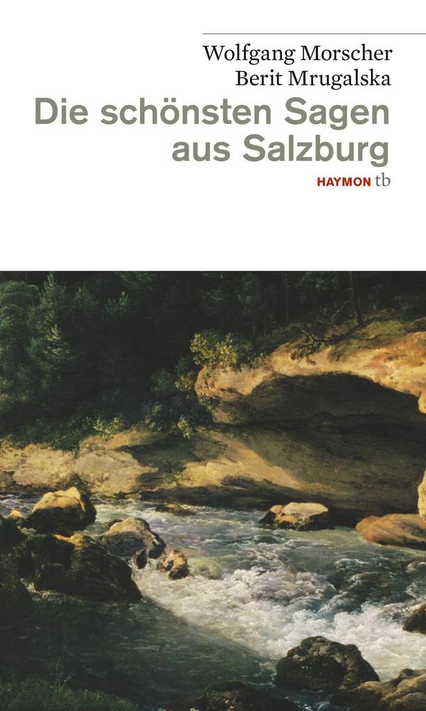 Die schönsten Sagen aus Salzburg als Buch
