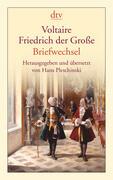 Voltaire - Friedrich der Große