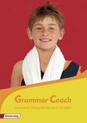 Grammar Coach. Grammatikheft für das 6. Schuljahr