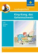 King-Kong, das Geheimschwein. Lesebegleitheft
