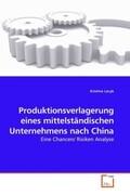 Produktionsverlagerung eines mittelständischen Unternehmens nach China