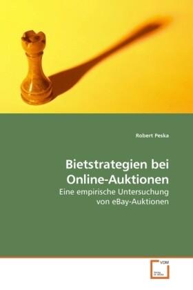 Bietstrategien bei Online-Auktionen als Buch vo...