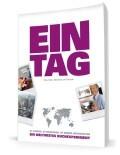 EIN TAG - Ein weltweites Buchexperiment