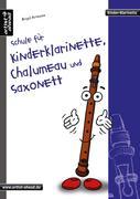Schule für Kinderklarinette, Chalumeau und Saxonett