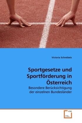 Sportgesetze und Sportförderung in Österreich a...