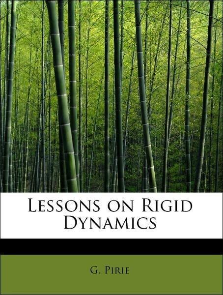 Lessons on Rigid Dynamics als Taschenbuch von G...