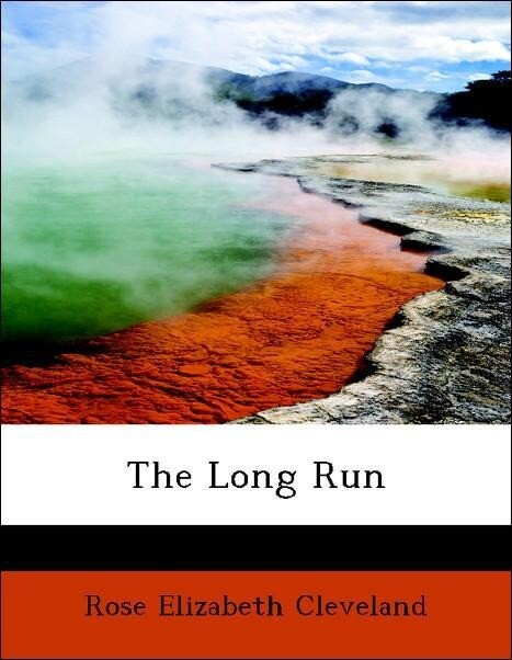 The Long Run als Taschenbuch von Rose Elizabeth...