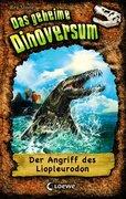 Das geheime Dinoversum 08. Der Angriff des Liopleurodon