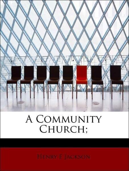 A Community Church; als Taschenbuch von Henry E...