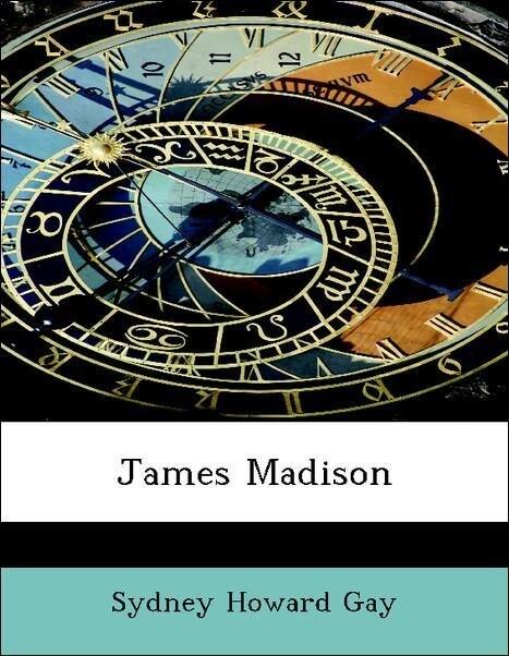 James Madison als Taschenbuch von Sydney Howard...