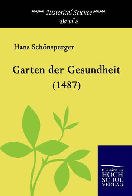 Garten der Gesundheit (1487) als Buch von Hans ...