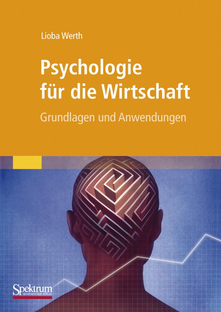 Psychologie für die Wirtschaft als Buch von Lio...