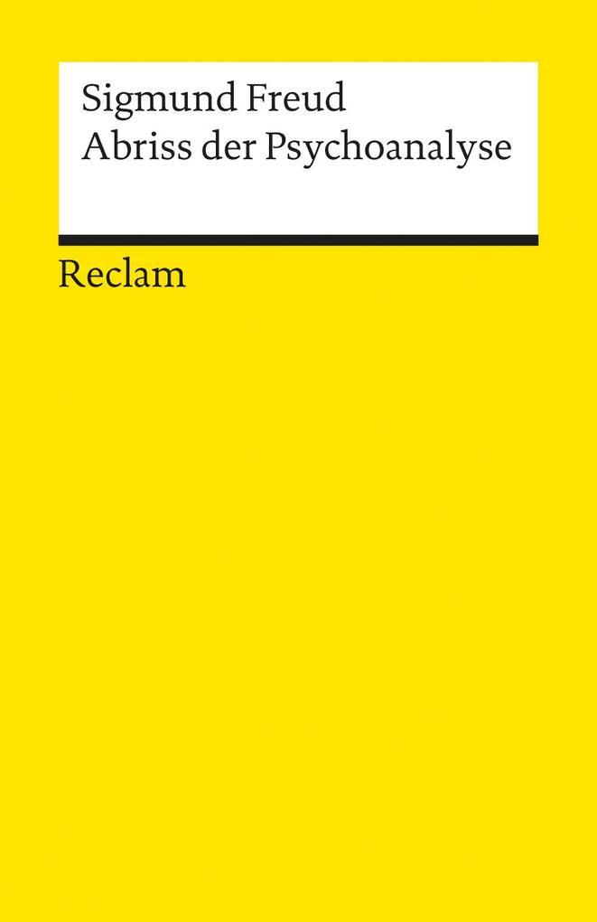 Abriss der Psychoanalyse als Taschenbuch von Si...