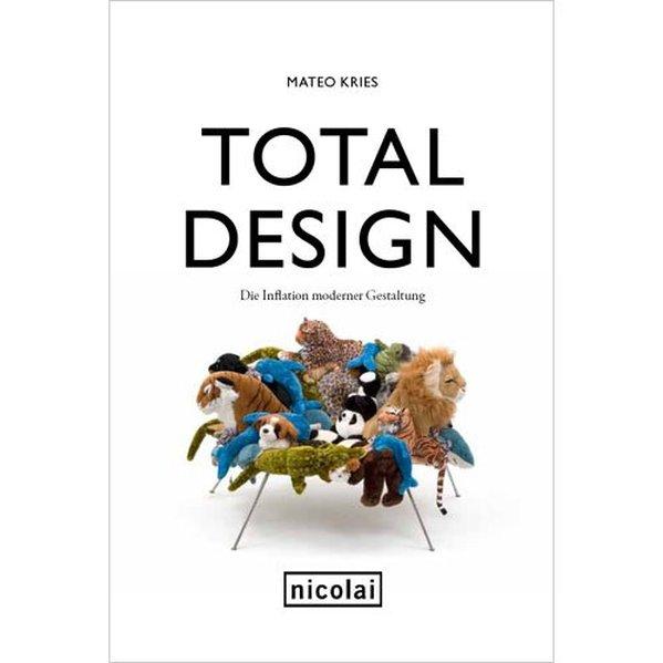 Total Design als Buch von Mateo Kries