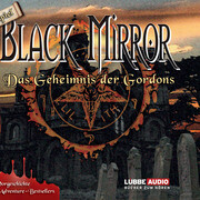 Black Mirror - Das Geheimnis der Gordons