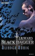 Black Dagger 14. Blinder König