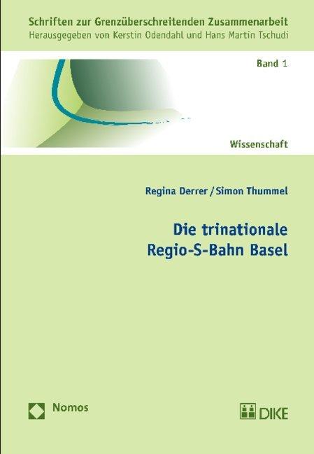 Die trinationale Regio-S-Bahn Basel als Buch vo...