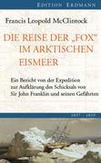 """Die Reise der """"Fox"""" im arktischen Eismeer 1857 - 1859"""