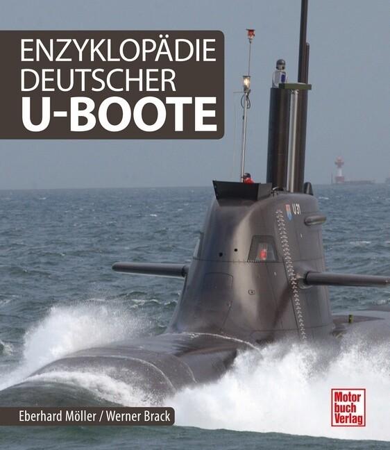 Enzyklopädie deutscher U-Boote als Buch von Ebe...
