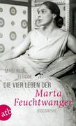 Die vier Leben der Marta Feuchtwanger