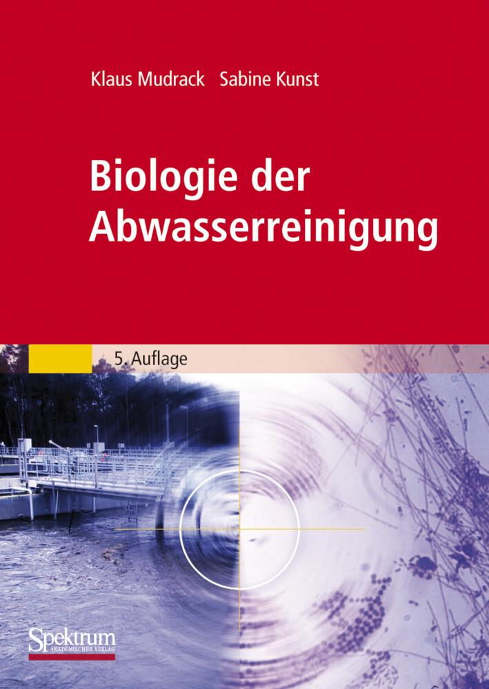 Biologie der Abwasserreinigung als Buch von Kla...