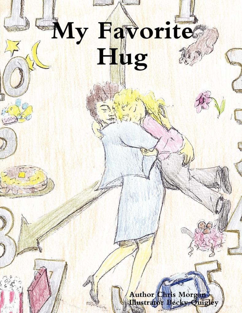 My Favorite Hug als Taschenbuch von Chris Morgan