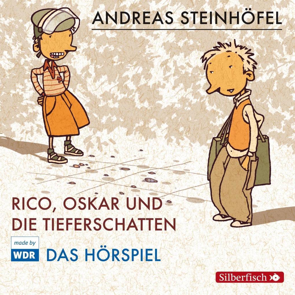 Rico, Oskar 01 und die Tieferschatten. Das Hörspiel als Hörbuch