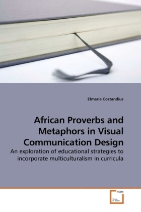 African Proverbs and Metaphors in Visual Commun...