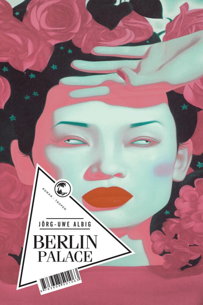 Berlin Palace als Buch von Jörg-Uwe Albig