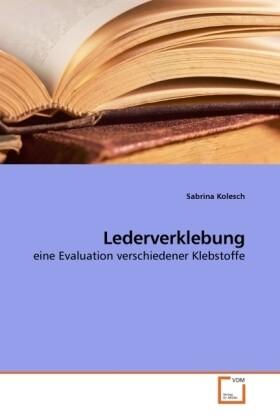 Lederverklebung als Buch von Sabrina Kolesch