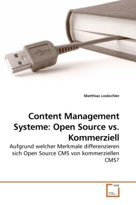 Content Management Systeme: Open Source vs. Kom...