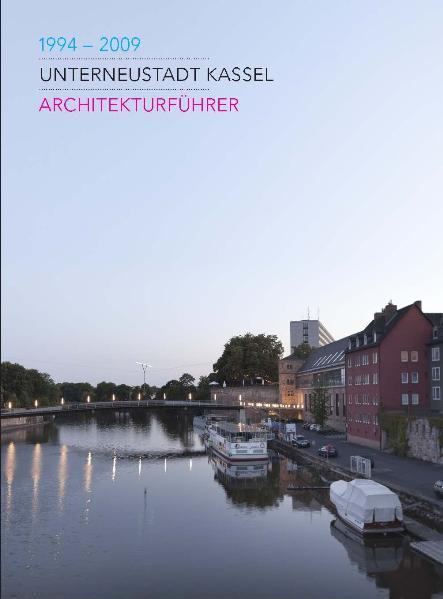 Unterneustadt Kassel 19942009 als Buch von Eckh...