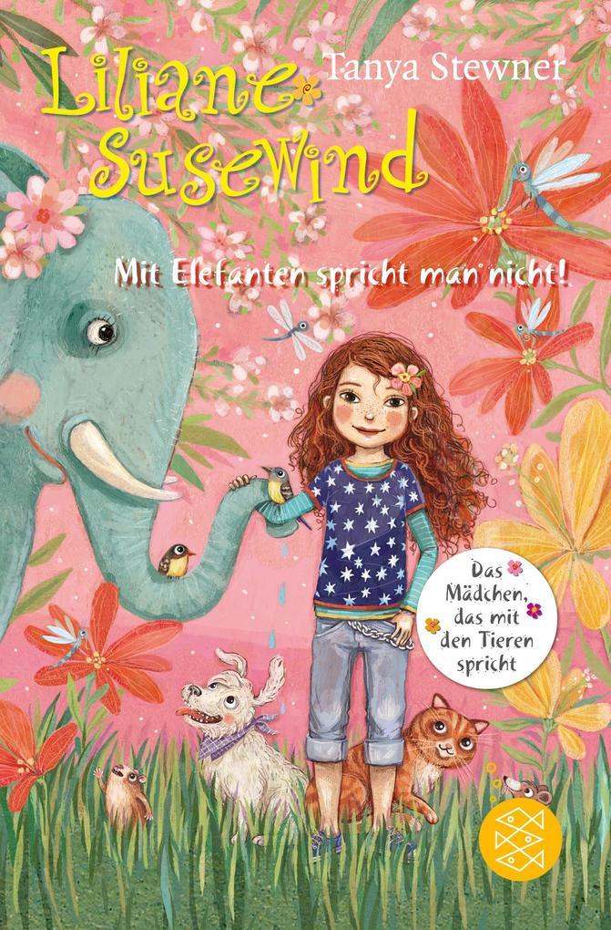 Liliane Susewind - Mit Elefanten spricht man nicht! als Taschenbuch